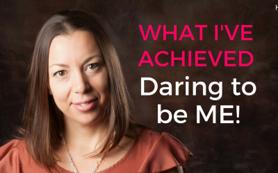 What I've achieved in 5 years daring to be me!