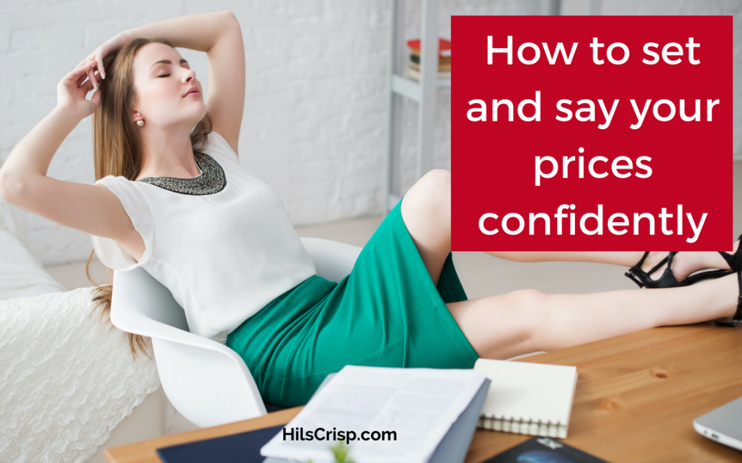 How to set and say your prices confidently