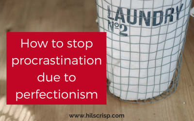 How to stop procrastination due to perfectionism