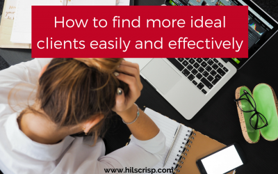 How to find more ideal clients easily and effectively