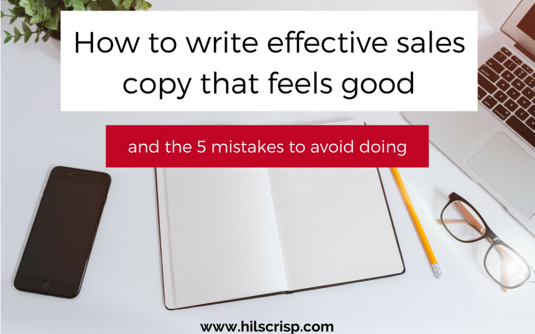 How to write effective sales copy that feels good