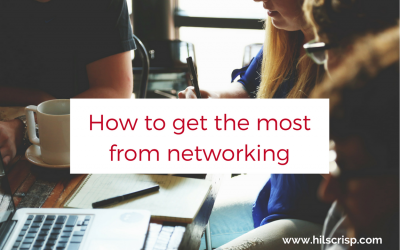 How to get the most from networking
