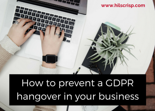 How to prevent a GDPR hangover in your business
